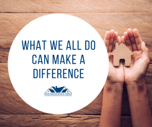 What we all do can make a difference
